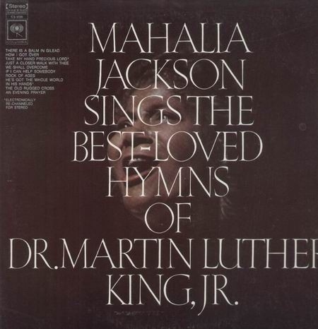 Jackson, Mahalia - Sings The Best - Loved Hymns Of Martin Luther King, Jr.