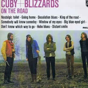Cuby + Blizzards – On The Road
