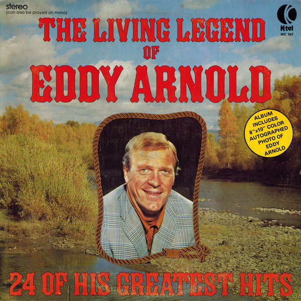 Arnold, Eddy  – The Living Legend Of Eddy Arnold (24 Of His Greatest Hits)