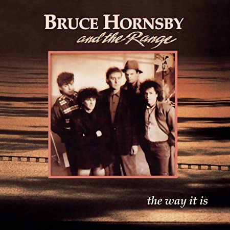 Hornsby, Bruce and the Range - The Way It Is