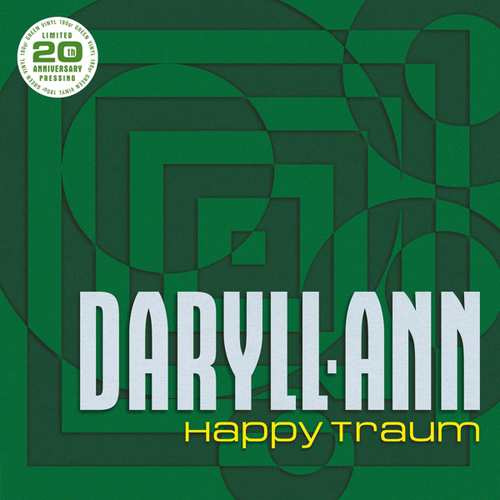 Dyrall - Ann - Happy Traum (Limited Green Vinyl)