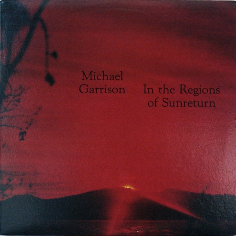 Garrison, Michael - In The Regions Of Sunreturn