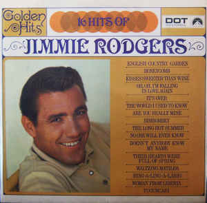 Rodgers, Jimmie  – Golden Hits - 16 Hits Of Jimmie Rodgers