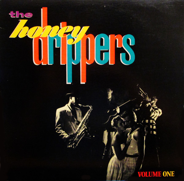 Honeydrippers , the – Volume One