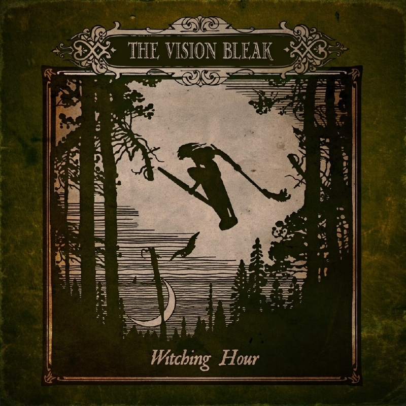 Vision Bleak, the  – Witching Hour