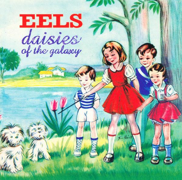 Eels - Daisies Of The Galaxy (180 gr. vinyl)