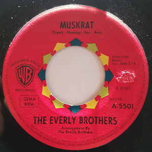 Everly Brothers, the  – Muskrat