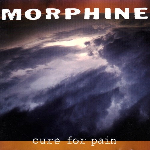 Morphine - Cure For Pain (180 gr.)