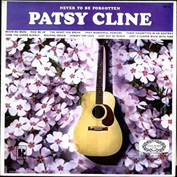 Cline, Patsy  – Never To Be Forgotten