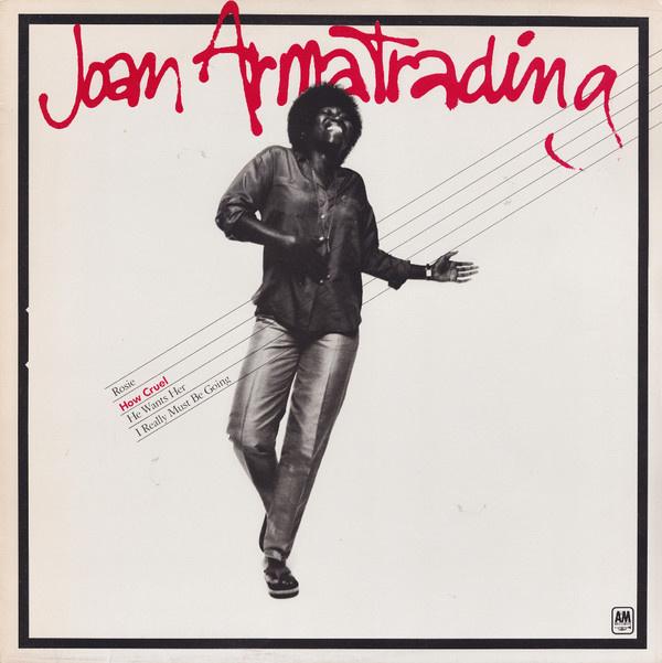 Armatrading, Joan  – How Cruel