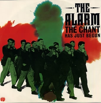 Alarm, the - The Chant Has Just Begun