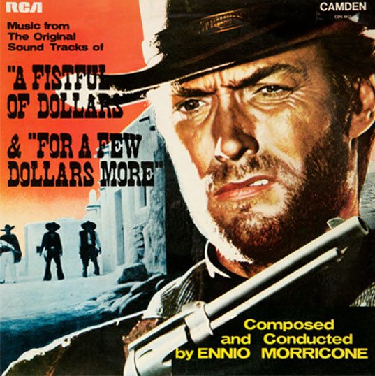 """Morricone, Ennio O.S.T.  """"A Fistful Of Dollars"""" & """"For A Few Dollars More"""""""