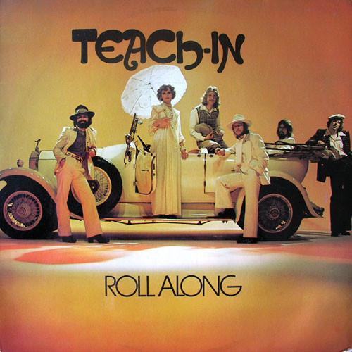 Teach-In - Roll Along