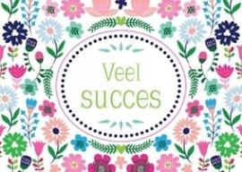 Ansichtkaart Veel Succes bloemen