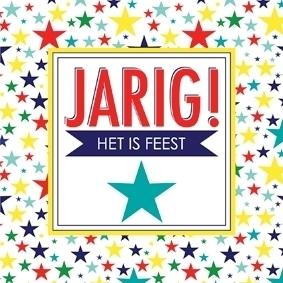 Wenskaart Jarig! Het is feest