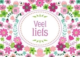 Ansichtkaart Veel Liefs bloemen