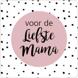 Sticker | Voor de liefste mama