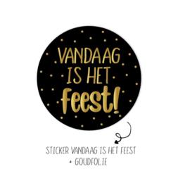 Sticker | Vandaag is het feest