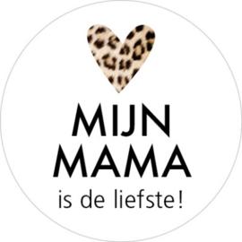 Sticker | Mijn mama is de liefste