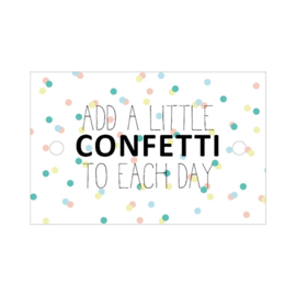 Kadokaartje   Add a little confetti...
