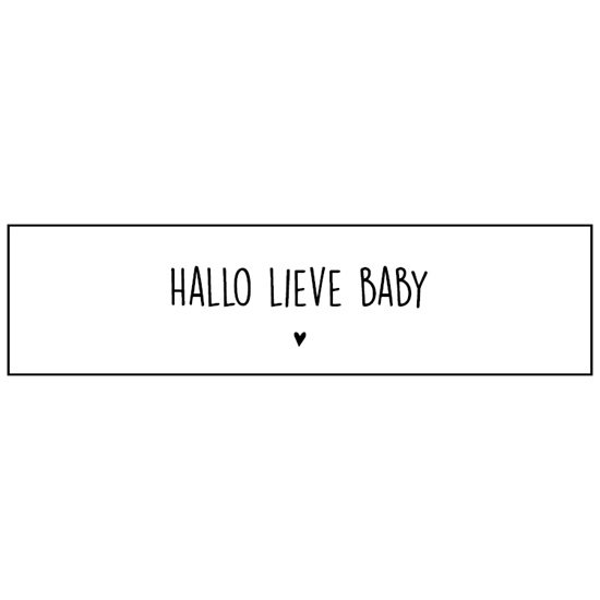 Sticker   Hallo lieve Baby! ♥