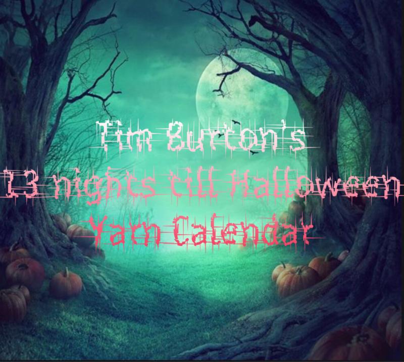 Tim Burton's 13 nights till Halloween Yarn Calendar - BFL