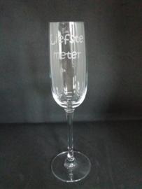 Champagne glas *Liefste meter*