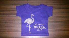 Mini Tshirt *Wil jij mijn meter zijn?*