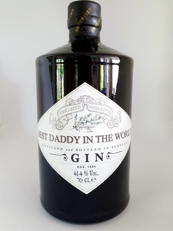 Hendrick's gin *Best daddy in the world*