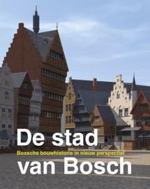 De Stad van Bosch