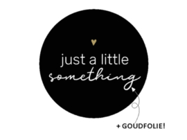 """Sticker """"just a little something"""" 40mm"""