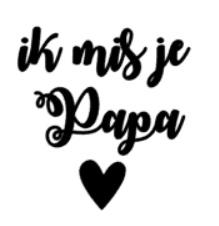"DIY sticker ""ik mis je Papa"""