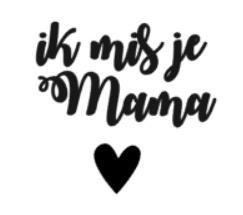 """DIY sticker """"ik mis je Mama"""""""