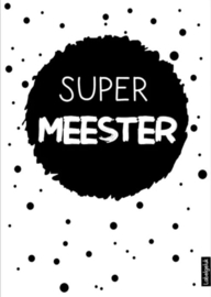 Kaart A6 | super meester