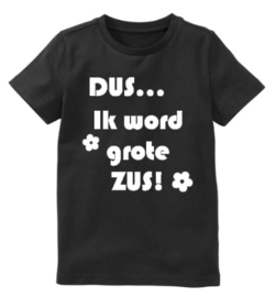 """T-shirt """"Grote Zus"""""""