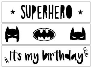 "Limited edition ""Superhero - Birthday"""
