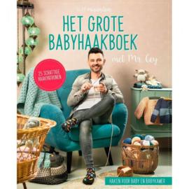Het grote babyhaakboek - Mr. Cey