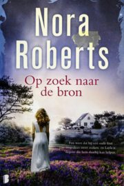 Nora Roberts - Op zoek naar de bron