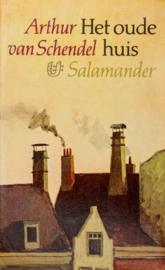 Sal493/1 -  Arthur van Schendel - Het oude huis