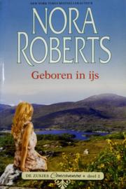 Nora Roberts - Geboren in ijs