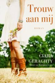 Ciara Geraghty - Trouw aan mij