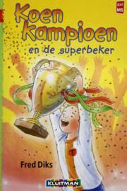 Fred Diks - Koen Kampioen en de superbeker