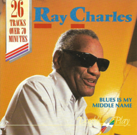 Ray Charles ‎– Blues Is My Middle Name