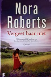 Nora Roberts - Vergeet haar niet