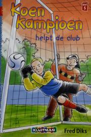 Fred Diks - Koen Kampioen helpt de club