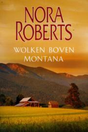 Nora Roberts - Wolken boven Montana