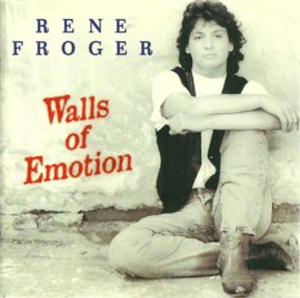 Rene Froger ‎– Walls Of Emotion