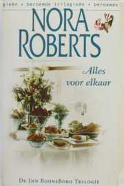 Nora Roberts - Alles voor elkaar