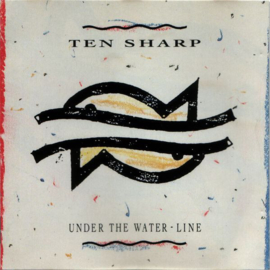 Ten Sharp ‎– Under The Water-Line