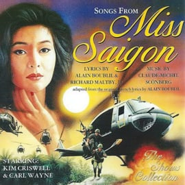 Kim Criswell & Carl Wayne ‎– Songs From Miss Saigon